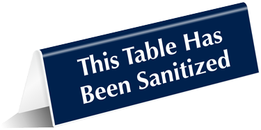 Table Has Been Sanitized Table Top Tent Sign