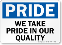 Take Pride In Quality Sign