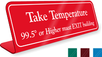 Take Temperature 99 or Higher Must EXIT Building Sign