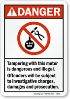 Tampering With Meter Is Dangerous And Illegal Sign