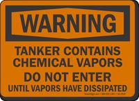 Tanker Contains Chemical Vapor Do Not Enter Warning Sign