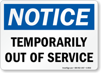 Temporarily Out of Service OSHA Notice Sign