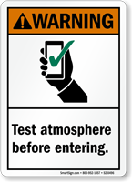 Test Atmosphere Before Entering ANSI Warning Sign