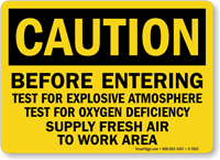 Before Entering Test For Explosive Atmosphere Caution Sign