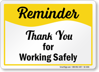 Thank You For Working Safely Sign