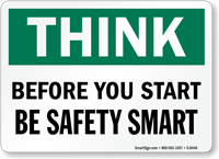 Think Be Safety Smart Sign