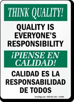 Think Quality Bilingual Sign