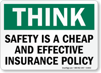 Think Safety Insurance Policy Sign