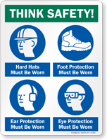Think Safety Job Site Safety Sign