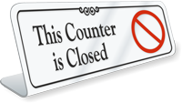 This Counter Is Closed ShowCase Desk Sign