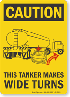 This Tanker Makes Wide Turns OSHA Caution Label