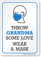 Throw Grandma Some Love Wear A Mask Sign