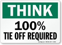 Tie Off Required Think Sign