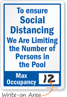To Ensure Social Distancing, Max Occupancy Write-On Sign