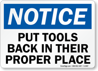 Notice Put Tools Back Sign