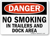Danger No Smoking In Trailers Sign