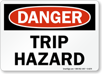 Trip Hazard OSHA Danger Sign