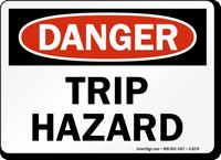 Trip Hazard OSHA Danger Sign