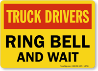 Truck Drivers Ring Bell and Wait