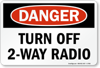 Turn Off 2-Way Radio OSHA Danger Sign