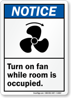 Turn On Fan While Room Occupied Notice Sign