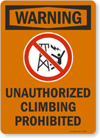 Unauthorized Climbing Prohibited Sign (with Graphic)