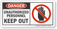 Unauthorized Personnel Keep Out OSHA Danger Sign