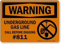 Underground Gas Line Call Before Digging Sign