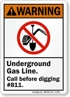 Underground Gas Line Call Before Digging Warning Sign