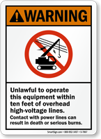 Unlawful To Operate This Equipment ANSI Warning Sign