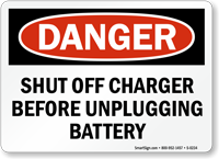 Danger Charger Unplugging Battery Sign