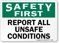Safety Report Unsafe Conditions Sign