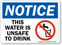 Notice This Water Unsafe to Drink Sign