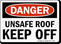 Danger Unsafe Roof Keep Off Sign