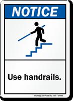 Notice (ANSI): Use Handrails