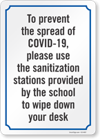 Use Sanitation Stations Provided To Wipe Down Sign