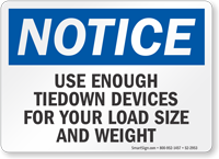 Use Tiedown Devices For Load Size And Weight Notice Sign