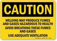 Caution Welding May Produce Fumes Gases Sign