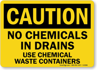 Caution Chemicals Drains Waste Containers Sign