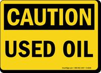 Used Oil OSHA Caution Sign