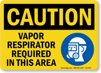 Vapor Respirator Required In Area Sign