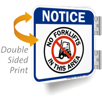 No Forklifts In This Area 2-Sided Notice Sign
