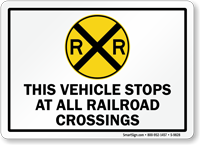 Vehicle Stops at All Railroad Crossings Sign