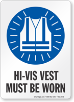 Vest Must Be Worn Job Site Safety Sign