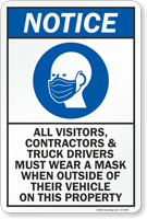 Visitors Contractors Truck Drivers Must Wear A Mask Sign