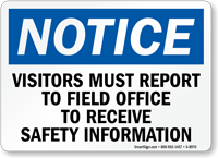 OSHA Visitors Must Report To Field Office Sign
