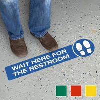 Wait Here For The Restroom SlipSafe Floor Sign