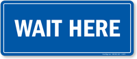 Wait Here Ring Bell Shipping & Receiving Sign
