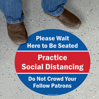 Wait Here To Be Seated Do Not Over Crowd SlipSafe Floor Sign