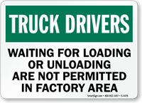 Truck Drivers Not Permitted Factory Area Sign